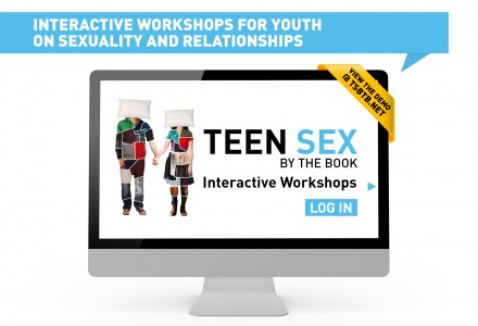Teen Sex By the Book, Interactive Workshops
